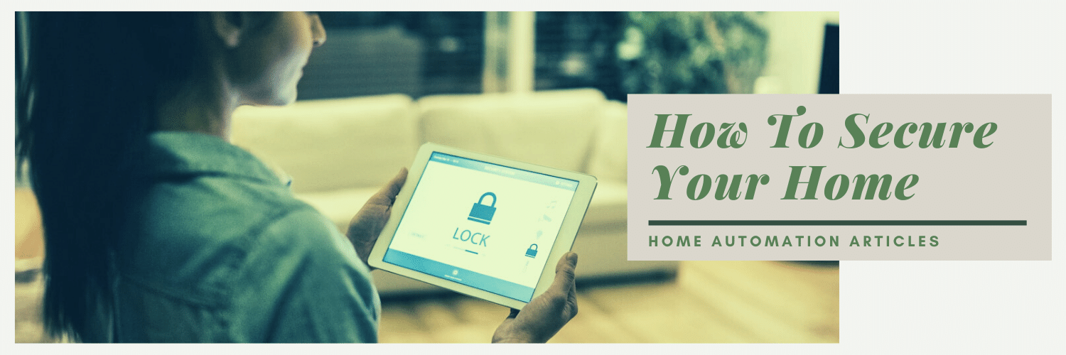 how to secure your home featured